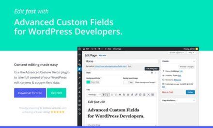 Advanced Custom Fields: présentation et cas concrets d'utilisation