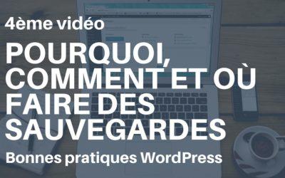 Bonnes pratiques WordPress: les sauvegardes sont vos amies